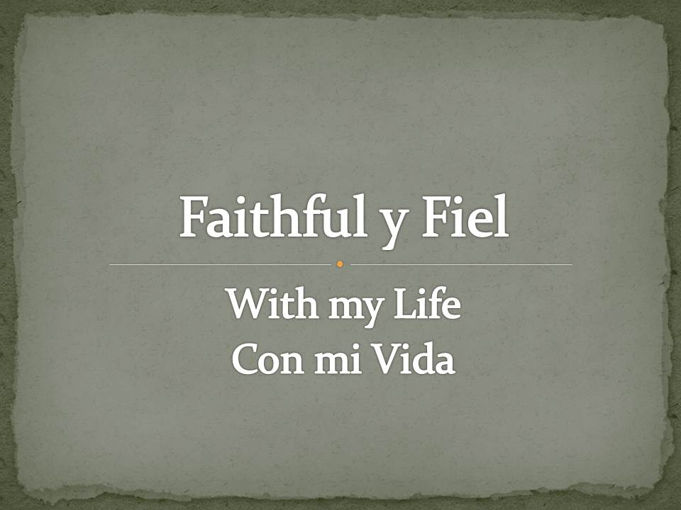 Faithful y Fiel